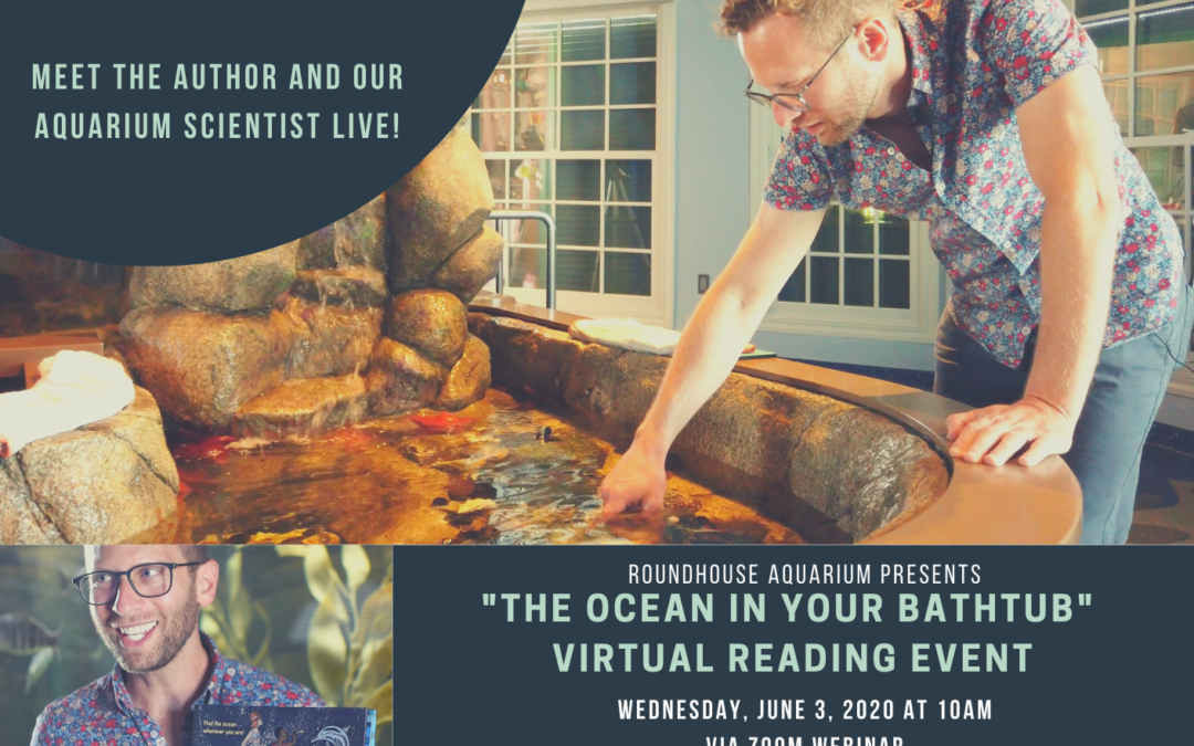 """""""The Ocean In Your Bathtub"""" Virtual Reading Event"""
